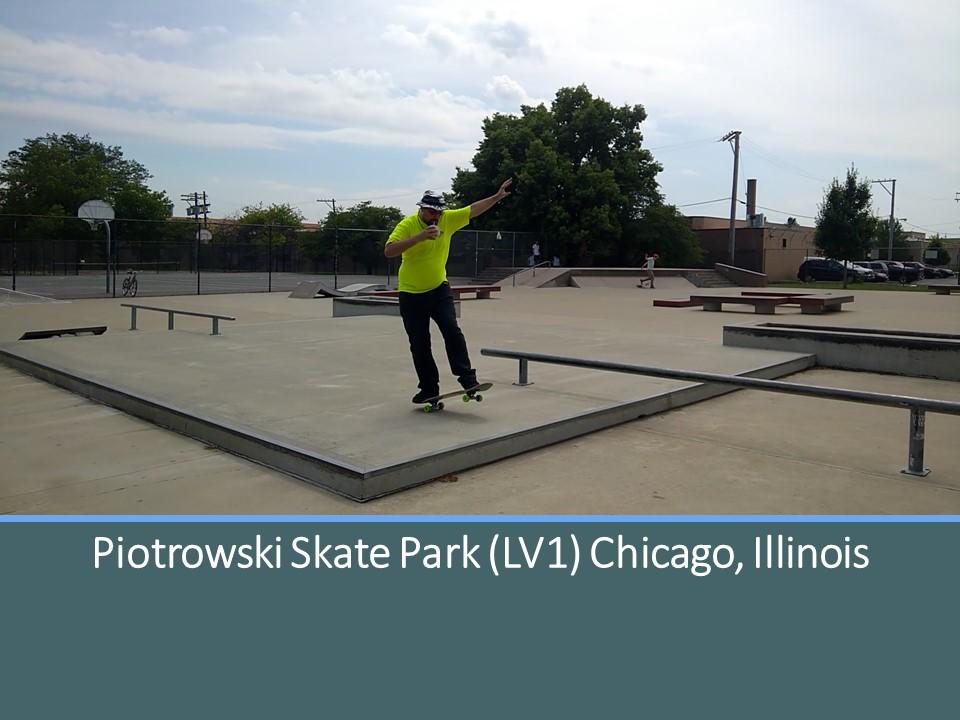 Piotrowski (LV1) Skate Park Chicago