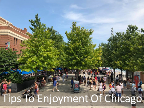 Tips To Enjoyment Of Chicago